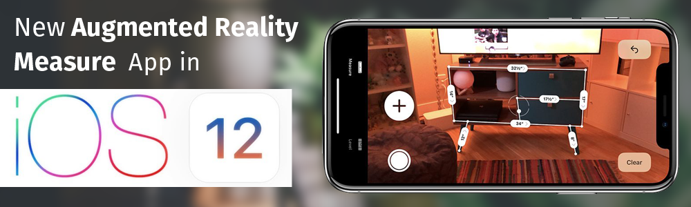 New Augmented Reality Measure App in iOS 12