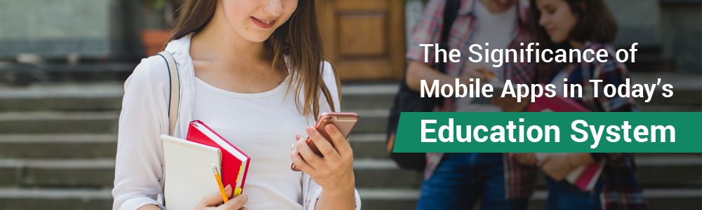 Significance of Mobile Apps in Today's Education System