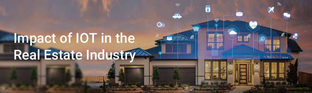 Impact of IOT in Real Estate Industry