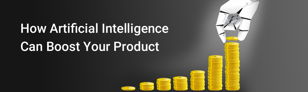 AI-Can-Boost-Your-Product-1