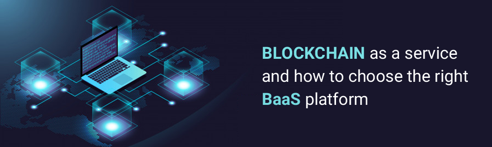 Blockchain-as-a-service-BaaS-platform-1