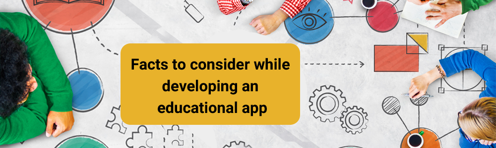 Facts-to-consider-while-developing-an-educational-app-1