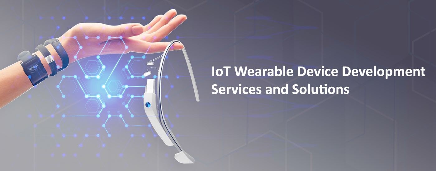 IoT Wearable Device App Development Services and Solutions