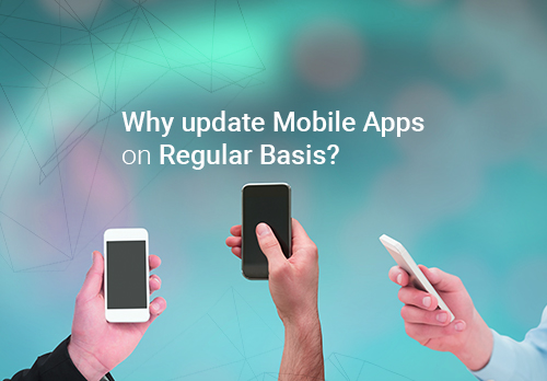 Benefits-of-Updating-your-Mobile-App-on-Regular-basis-500x348-jpg