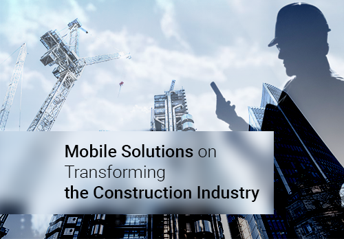 Impact-of-Mobile-Solutions-on-Transforming-the-Construction-Industry-500x348-png