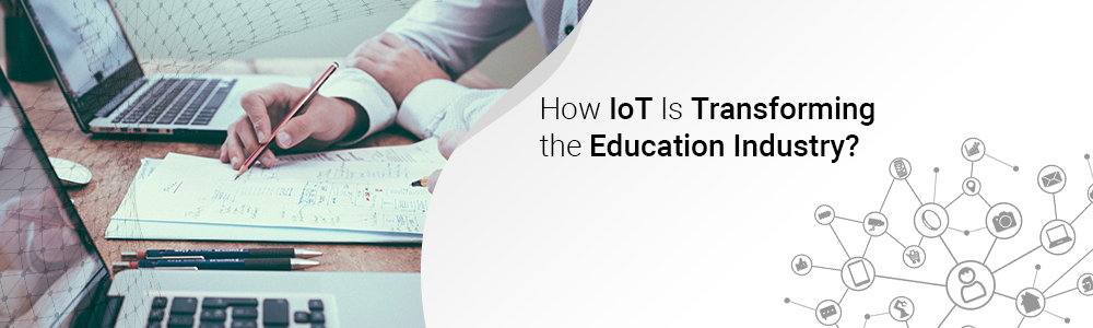 how-iot-is-transforming-the-education-industry-1000x300-jpg