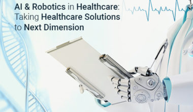 ai-&-robotics-in-healthcare-taking-healthcare