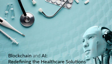 blockchain-and-ai-redifening-the-healthcare-solution