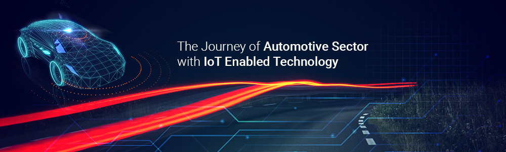 journey-of-automotive-sector-with-iot-enabled-technology
